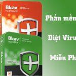 phần mềm diệt virus bkav home plus