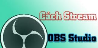 cấu hình stream obs không lag