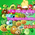 danh sách cây trong game plants vs zombies 2 phần 4