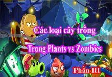 danh sách cây trong plants vs zombies 2 phần 3